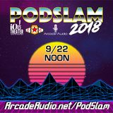 Podswoggle 410: 2018 Podslam Go Home Show