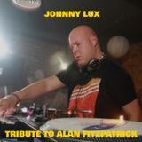 Johnny Lux - Tribute To Alan Fitzpatrick