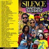 DJ ROY SILENCE DANCEHALL BASHMENT MIXTAPE[AUGUST 2018]