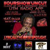 Tray Digga - IIourshow Uncut  - 10-5-15
