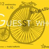 Gues(s)t Who #1 | Brightside, Indie Band | 05/12/12