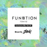"FUNKTION TOKYO ""Exclusive Mix Vol.84"" Mixed By DJ SHIGEKI"