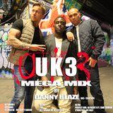 UK3 - Mega Mix by Danny Blaze
