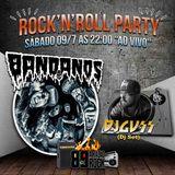 ROCK N ROLL PARTY - DJ GUSS E BANDANOS - 09/07/2016 (Ao Vivo) 89 A Rádio Rock
