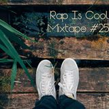 Rap Is Cool Mixtape #25