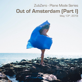 Plane Mode Series - Out of Amsterdam (2018-05-13)