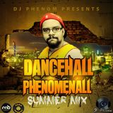 Dancehall Phenomenall by Dj Phenom