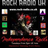 Independence Rocks  w Rock Radio UK 14th May 2019