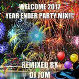 Welcome 2017 - Year Ender Party Mix!!!