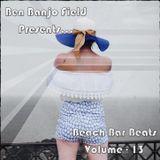 Beach Bar Beats - Volume 13