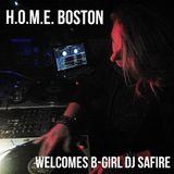 H.O.M.E. BOSTON Welcomes B-Girl DJ SAFIRE (FLOORLORDS CREW) 4/05/2015