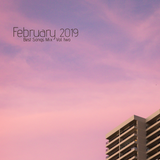 COLUMBUS BEST OF FEBRUARY 2019 MIX - VOL. TWO