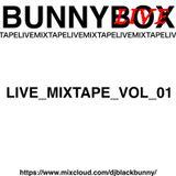 BUNNY BOX LIVE - MIXTAPE VOL 01