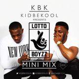 KBK| Lotto Boyzz 'Mini Mix'