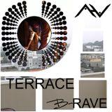 TERRACE B-RAVE