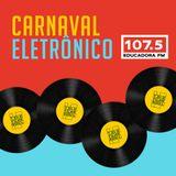 Mauro Telefunksoul: Set Mix /Podcast Carnaval Eletrônico_Rádio educadora 107.5FM Salvador /BA