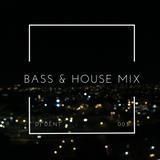 BASS & HOUSE MIX 003 - FEBRUARY 2016