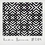 Radio Bounce #289 (w/ Beauville, Janita, Evelyn Künnecke, Sean Price ..)