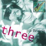 """El Submarino FM presenta: """"Three"""" una selección por Beatrix"""