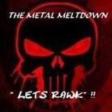 The Metal Gods Meltdown  16 \m/