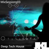 Deep Tech Progressive House - Mixsession03