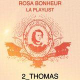 Playlist #2 // Thomas pour Rosa Bonheur
