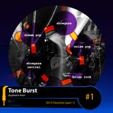 Tone Burst #1 // 2015 Favorites (part 1)
