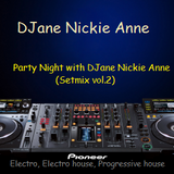 Party Night with DJane Nickie Anne (Setmix vol. 2)