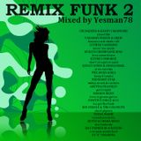 REMIX FUNK 2 (Luther Vandross,Rufus,Chaka Khan,Vaughan Mason,Crusaders,Quincy Jones,Midnight Star,.)