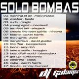 SOLO BOMBAS - Dj Galamix Gala Mixer 88 - DJ GALAMIX