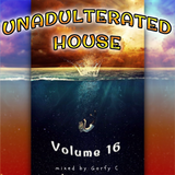 Unadulterated House Vol. 16
