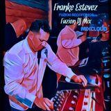 Franke Estevez Fuzion Dj Mix UK Edition