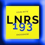 LEJAL'NYTE radioshow LNRS193 28.06.2019 @ SUB FM