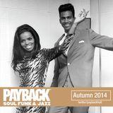 PAYBACK Soul Funk & Jazz Autumn 2014 Selection