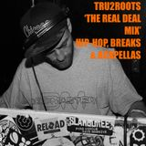 TRU2ROOTS 'The real deal mix' by DJ Tristan Figueroa,