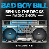Behind The Decks Radio Show - Episode 21
