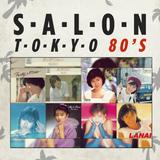 Salon Tokyo 80`s  - Ep.23