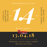 Pop-Dancehall DJ Mix by Olu-Shegs