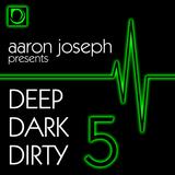 Deep Dark Dirty 5 (June 2014) (Tech-House)