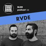 BLDR podcast | 005 - RVDE