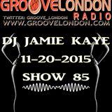 GrooveLondon 11-20-2015 / show 85