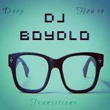 Deep House Transitions ♠ Dj Boydlo ♠