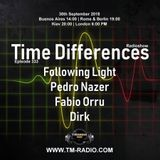Following Light : Time Differences 333 on TM Radio