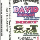 David Rodigan Meets G.T.Taylor 14 August 1999 . Sound Clash .