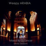 DJ Dincer - Weepy Arabia (Edit Session)