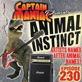 Episode 230 / Animal Instinct