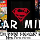 Near Mint – The Many Deaths of Superman