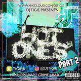 DJ TIGIE - HOT ONES (PART 2)