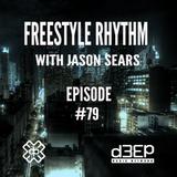 Radio Show #79 (2 hrs) 26/9/16 The Freestyle Rhythm Show with Jason Sears on D3ep Radio Network