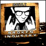Insult - Broken Industry vol.2 (Promo Mix April 2013)